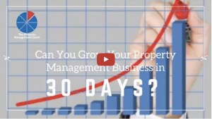 Can You Grow Your Property Management Business in 30 Days